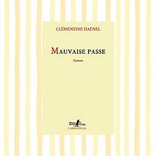 Mauvaise passe, Clémentine Haenel
