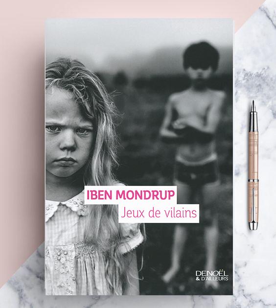 Jeux de vilains, Iben Mondrup