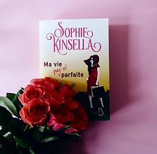 Ma vie (pas si) parfaite, Sophie Kinsella