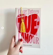 Tue l'amour, Louis Daboussy