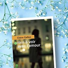Rien à voir avec l'amour, Claire Gullen