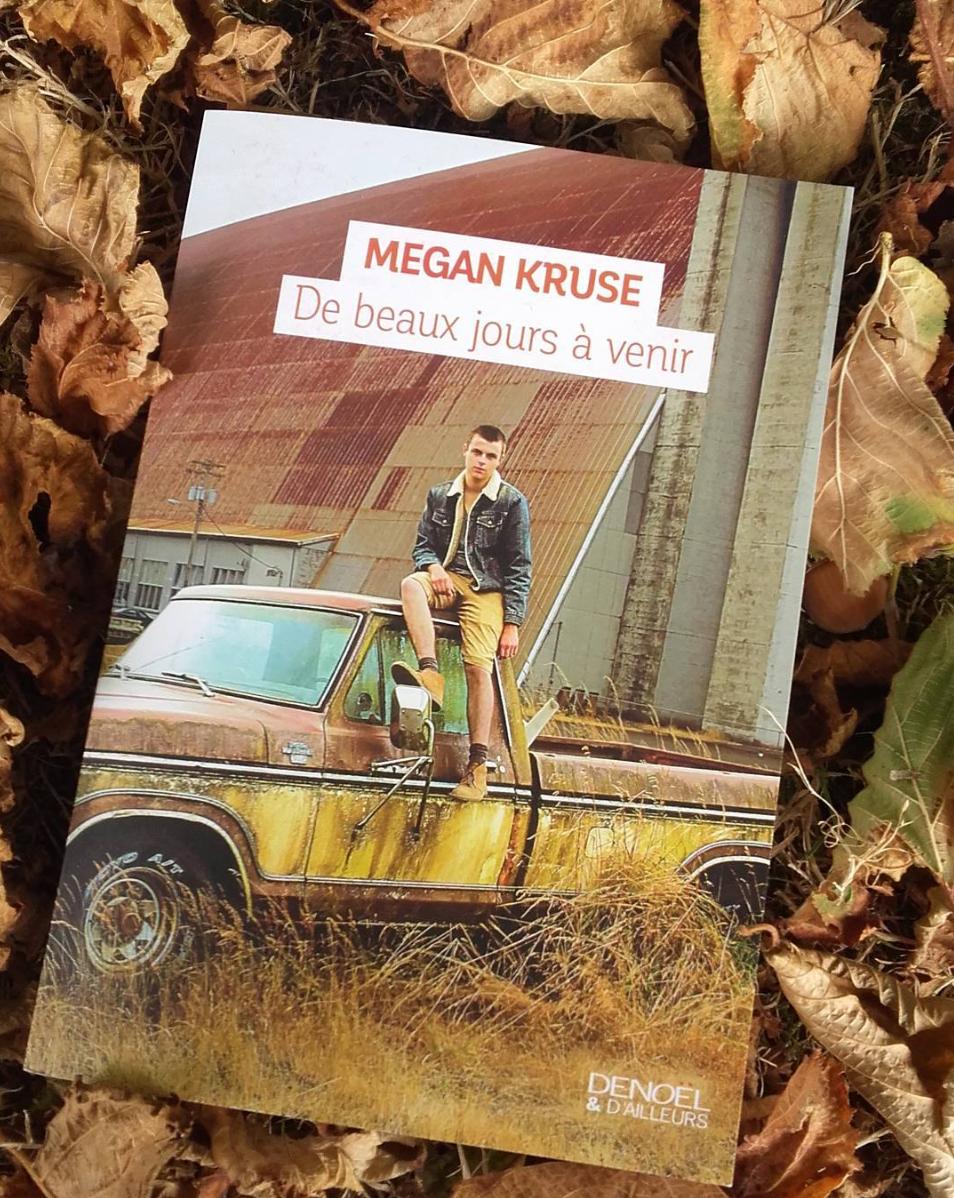 De beaux jours à venir - Megan Kruse
