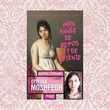 Mon année de repos et de détente, Ottessa Moshfegh