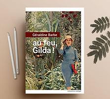 Au feu, Gilda !, Géraldine Barbe