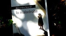 La Maladroite, Alexandre Seurat