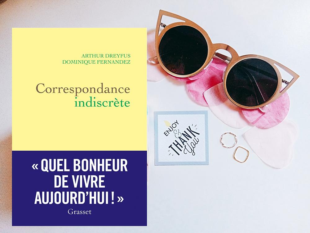 Correspondance indiscrète - Dominique Fernandez, Arthur Dreyfus