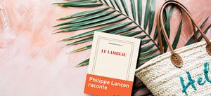 Le Lambeau - Philippe Lançon raconte