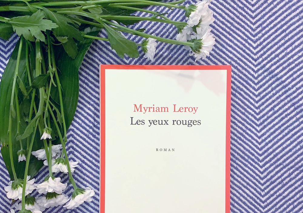 Les yeux rouges, Myriam Leroy
