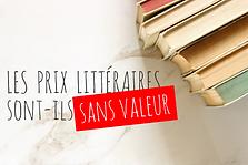 Les prix littéraires ont-ils encore de la valeur ?