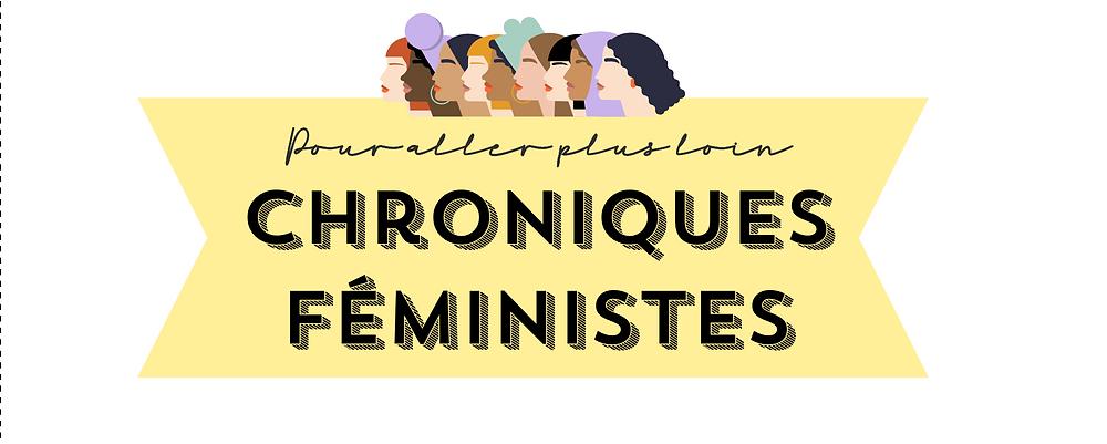 CHRONIQUES FEMINISTES