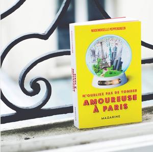 N'oubliez pas de tomber amoureuse à Paris - Mademoiselle Peppergreen