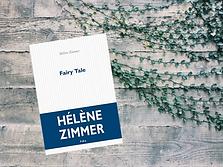 Fairy Tale, Hélène Zimmer