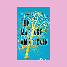 Un mariage américain, Tayari Jones