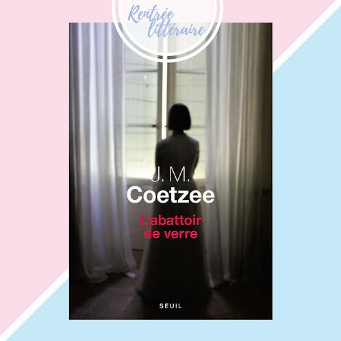 L'ABATTOIR DE VERRE, J.M. Coetzee