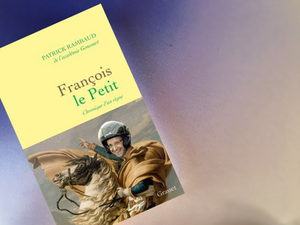 François le Petit - Patrick Rambaud