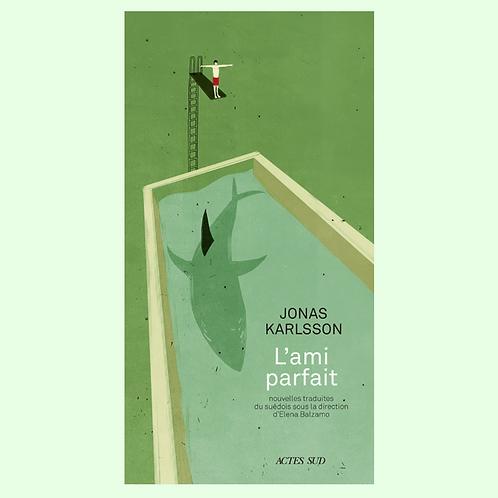 L'AMI PARFAIT, Jonas Karlsson