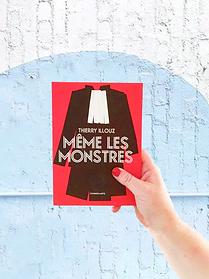 Même les monstres, Thierry Illouz