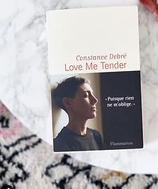 Love me tender, Constance Debré