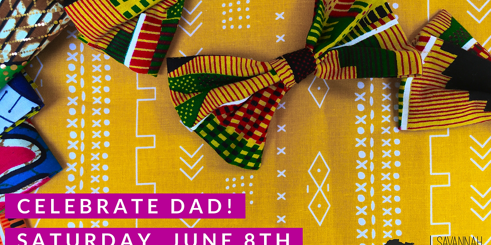 Celebrate Dad!