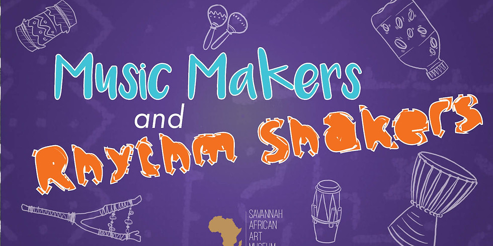 Music Makers and Rhythm Shakers!