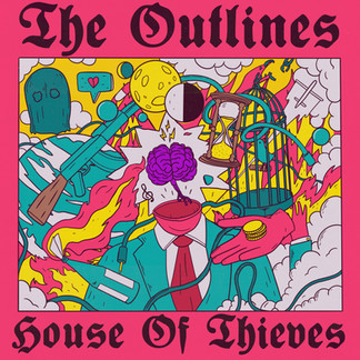 The Outlines - House of Thieves