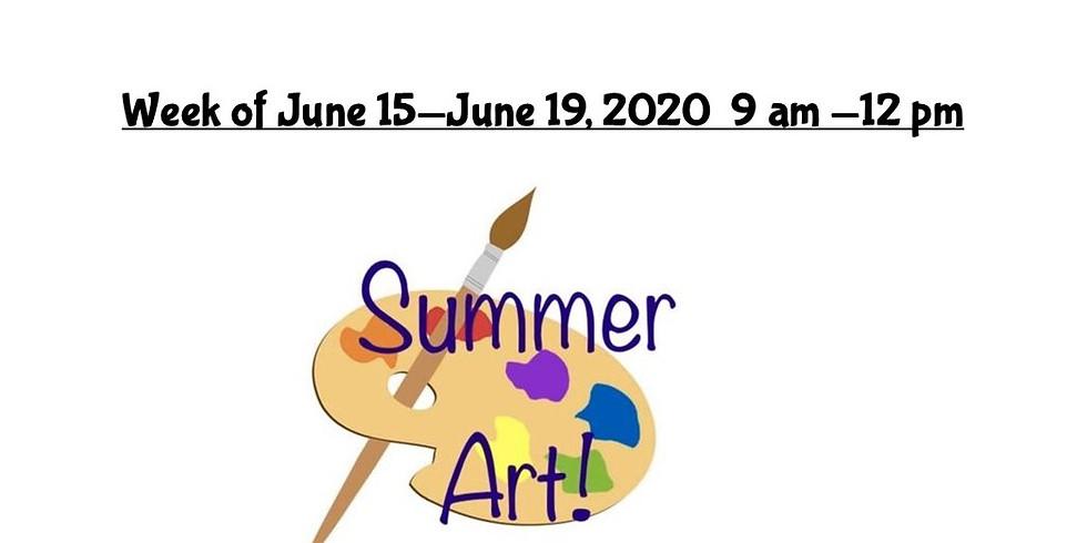 Summer Camp, JUNE 15 - JUNE 19,  9 am - 12 pm