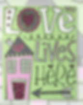 16x20_Love_lives_here.png