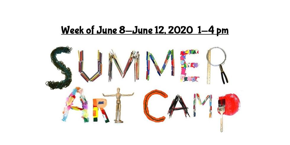 Summer Camp, JUNE 8 - JUNE 12,  1 - 4 pm