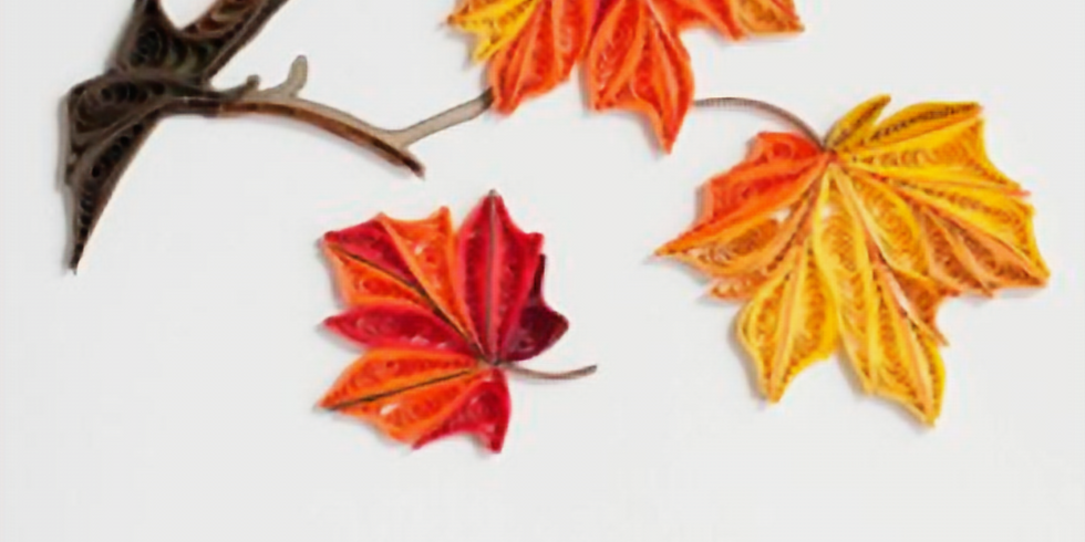 Quilling class: Fall leaves (on or off card)