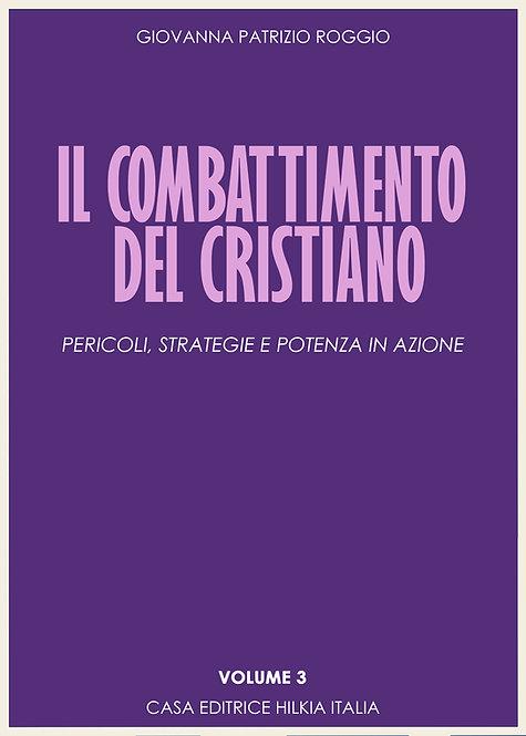 Il combattimento cristiano -  volume 3 - PROSSIMAMENTE