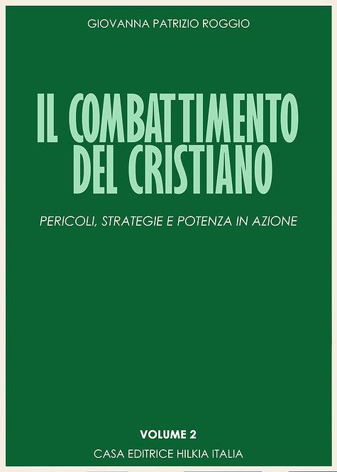 Il combattimento cristiano - volume 2 - PROSSIMAMENTE