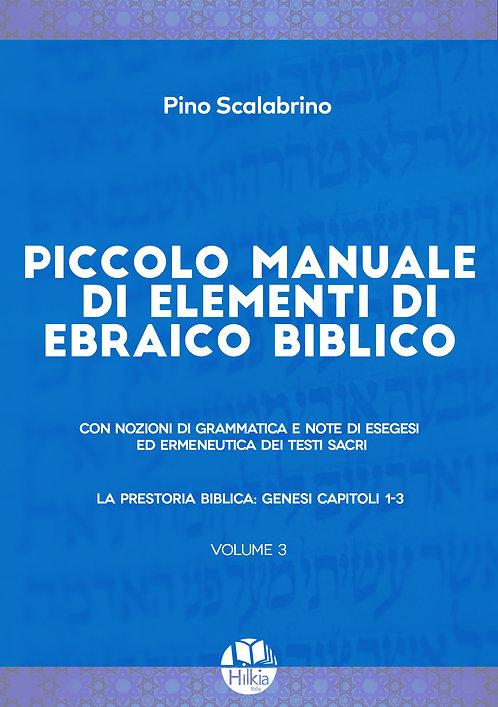 Piccolo manuale di elementi di ebraico biblico