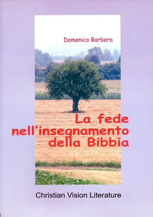 La fede nell'insegnamento della Bibba
