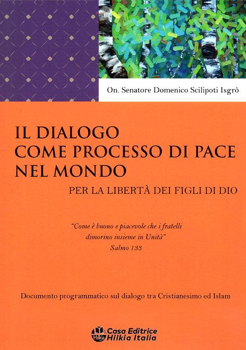 Il dialogo come processo di pace nel mondo