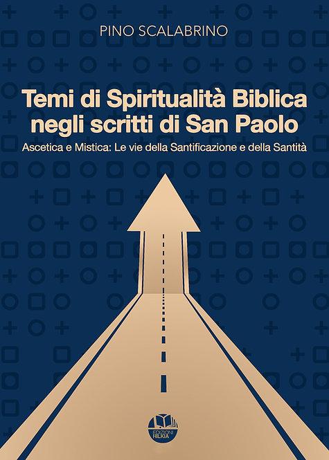 Ascetica e Mistica: Le vie della Santificazione e della Santità