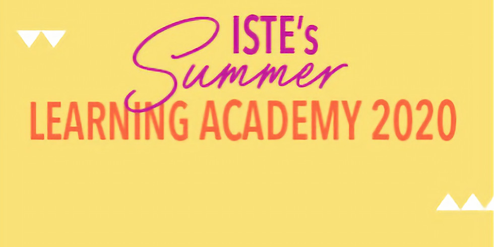 ISTE Summer Learning Academy 2020