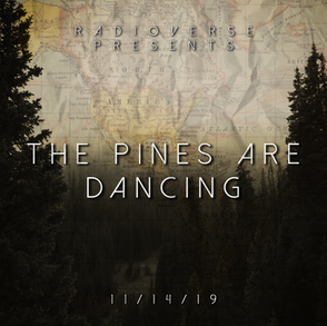The Pines Are Dancing.png