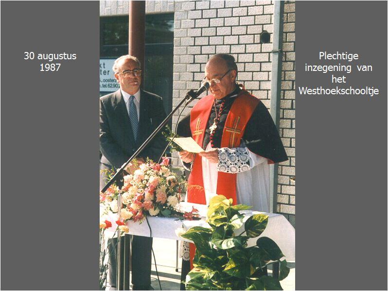 Inzegening Westhoekschooltje '87
