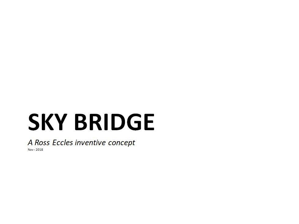 SKY BRIDGE Inventive Concept.JPG
