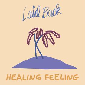Healing Feeling, 2019