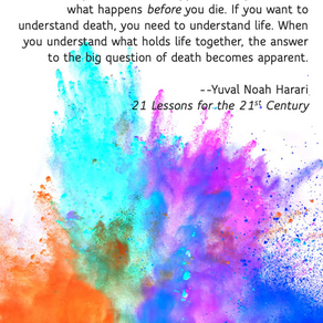 Life is what happens before you die.
