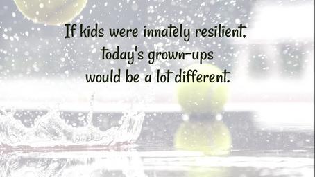 MYTH: All Kids Are Innately Resilient