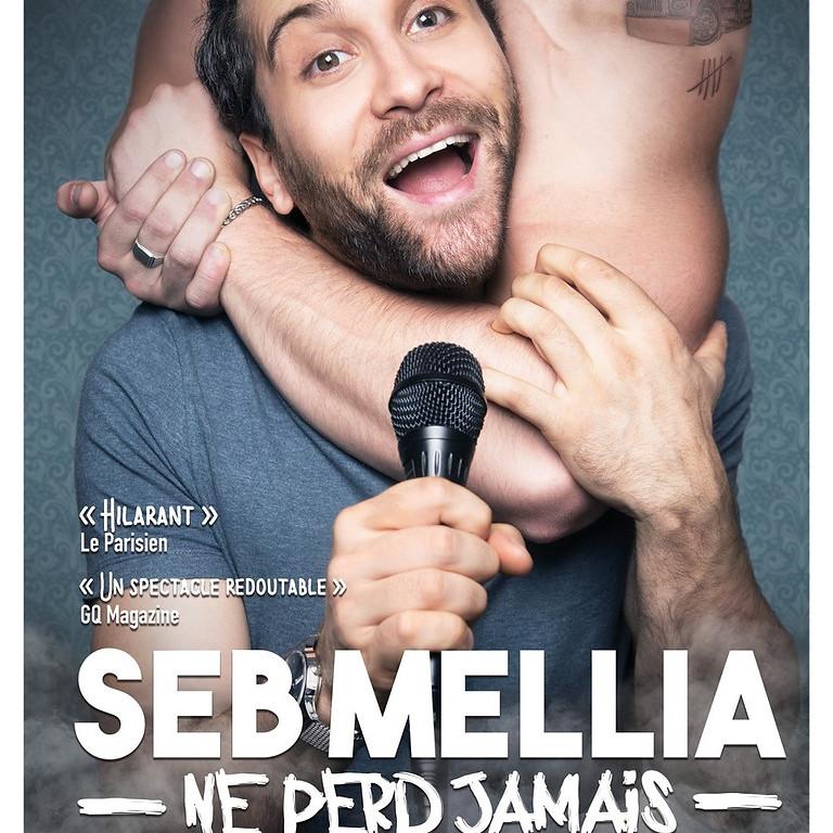 SEB MELLIA  [reporté]
