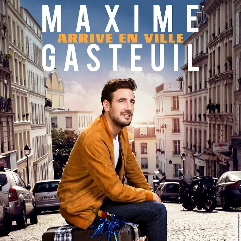 MAXIME GASTEUIL  [reporté]