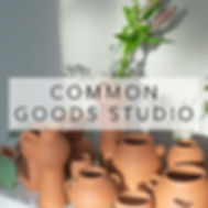 COMMON GOODS STUDIO.jpg