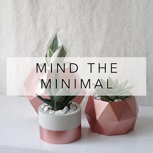 MIND THE MINIMAL.jpg