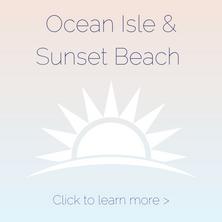 Ocean Isle & Sunset Beach