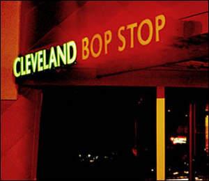 Bop Stop, Cleveland, Ohio