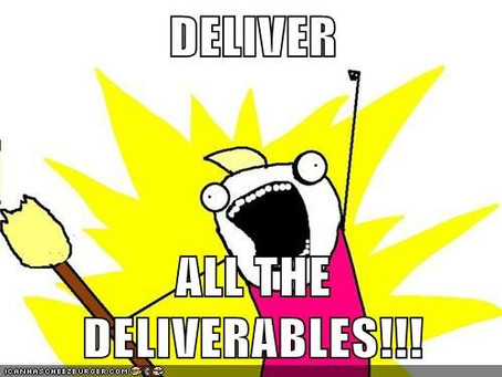 Down with Deliverables
