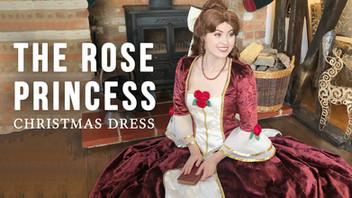 The Rose Princess (Christmas Dress)